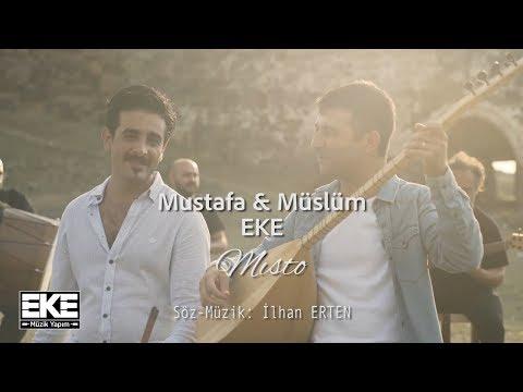 Müslüm & Mustafa Eke - Mısto (Official Video)