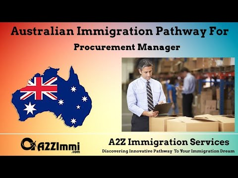 Procurement Manager | 2020 | PR / Immigration Requirements For Australia