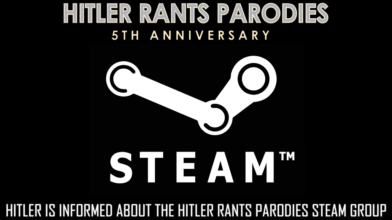 Hitler is informed about the Hitler Rants Parodies Steam Group