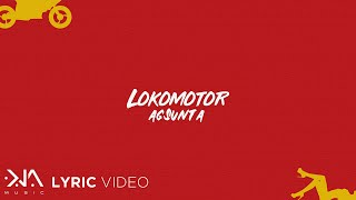 Lokomotor - Agsunta (Lyrics)