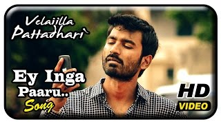 Cover images Velaiilla Pattadhari Tamil Movie - Ey Inga Paaru Song | Dhanush | Amala Paul | Anirudh