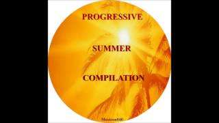 Progressive Summer Compilation (2013) -  Album Teaser
