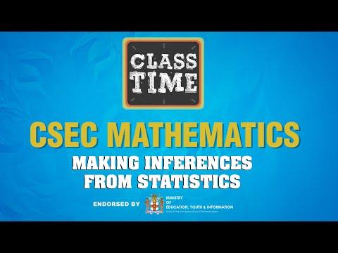 CSEC Mathematics - Making inferences from statistics  - February 10 2021