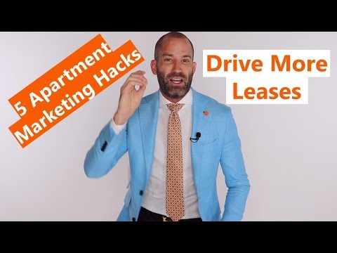 5 Apartment Marketing Hacks To Drive More Leases