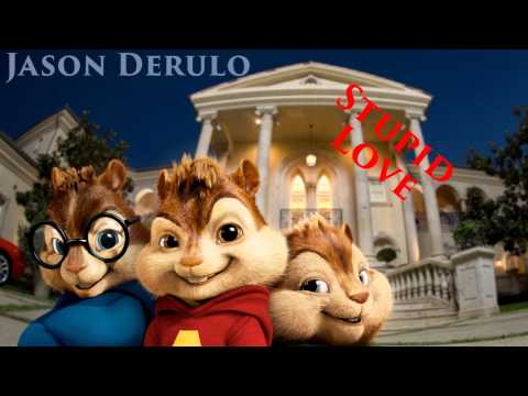 Jason Derulo - Stupid Love - Alvin & Wiewiórki