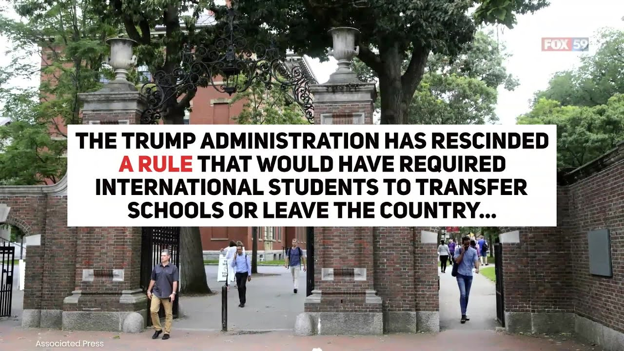 Trump Administration Rescinds Rules on Foreign Students Studying ...