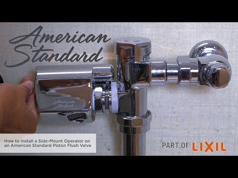 How to Install a Side-Mount Flush Valve Operator on an American Standard Piston Flush Valve