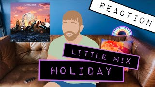 LITTLE MIX - HOLIDAY / REACTION
