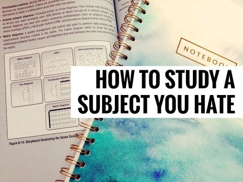 How to Study a Subject You Hate
