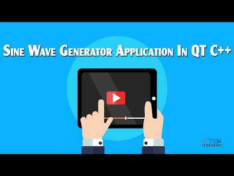 Tutorial 4 (Part 2) | QT C++ GUI Programming Video Tutorials | Sine Wave Generator Application