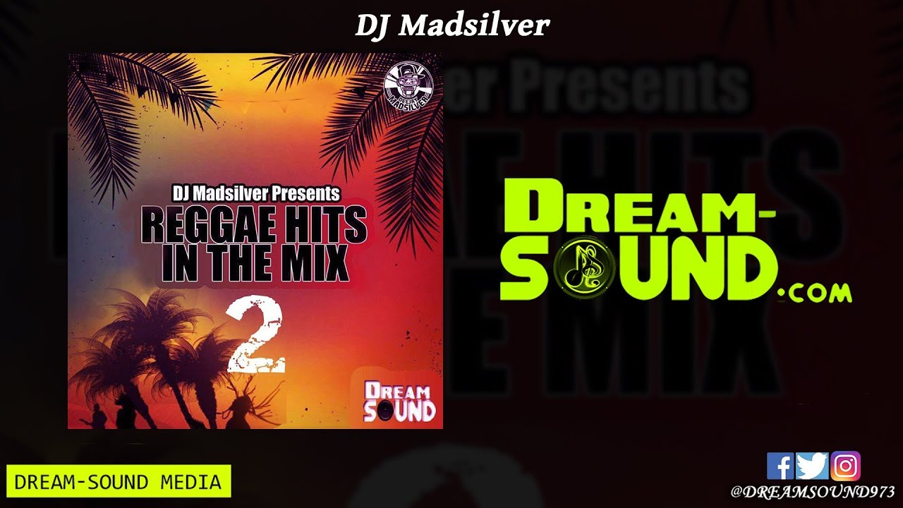 DJ Madsilver - Reggae Hits In The Mix Vol  2 (Mixtape 2019)