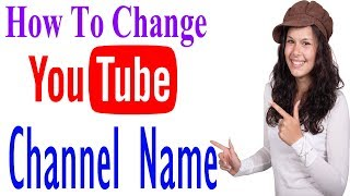 how to change youtube channel name in hindi urdu #Tech4shani