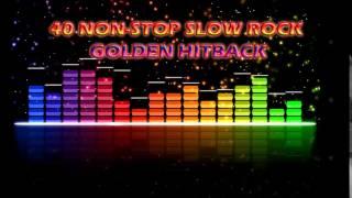 40 Non Stop Slow Rock Golden Hitback
