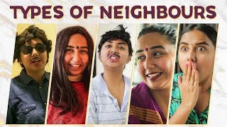 Types of Neighbours | MostlySane