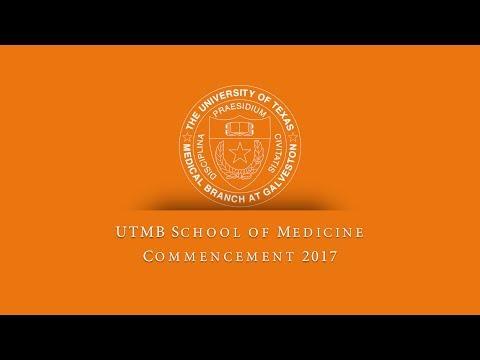 UTMB School of Medicine Conferring of Degrees 2017