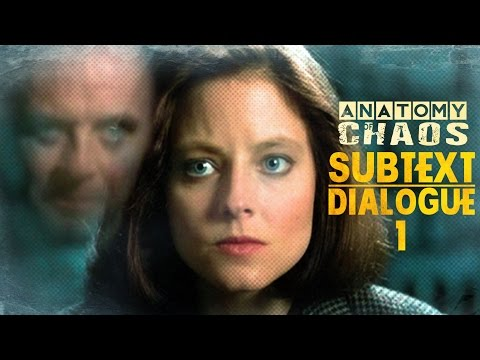 DIALOGUE PART 1: TEXT, SUBTEXT, & CONTEXT