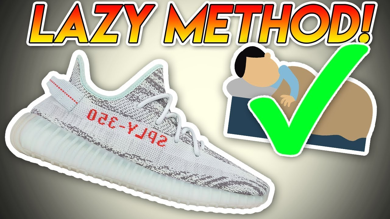 771b2f0faaa01  NO EFFORT  How to cop Yeezy Boost 350 V2 Blue Tint for RETAIL the Lazy Way!  RELAX ON RELEASE DAY!