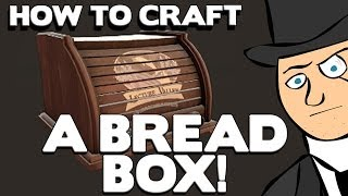 Tf2 - How To Craft A Bread Box!