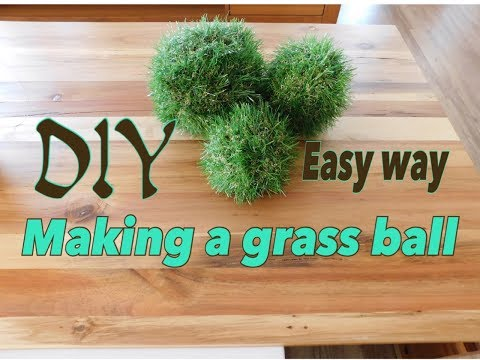 DIY- how to make a Beautiful Grass ball  2018 | How to make grass ball