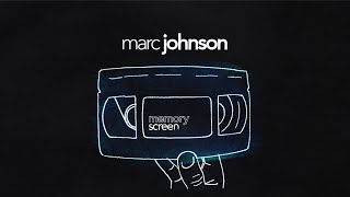 MemoryScreen #25 Marc Johnson