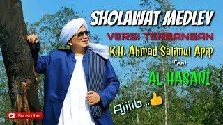 Download Lagu KH. Ahmad Salimul Apip - Sholawat TERBANGAN feat Al-Hasani | HQ Audio (Part 1) mp3