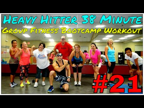 Heavy Hitter 38 Minute Group Fitness Bootcamp Workout #21