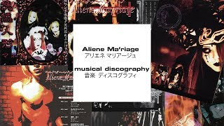 [Discography] Aliene Mariage / アリエネ マリアージュ / Aliene Maφriage YouTube Videos