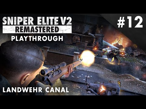 Sniper Elite V2 Remastered – Landwehr Canal – Playthrough #12 (No Commentary)