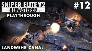 Sniper Elite V2 Remastered – Landwehr Canal – Playthrough #12 (No Commentary)