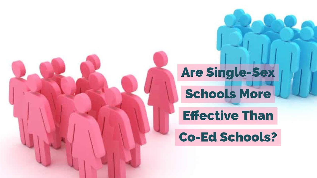 Is Single Sex Education Effective