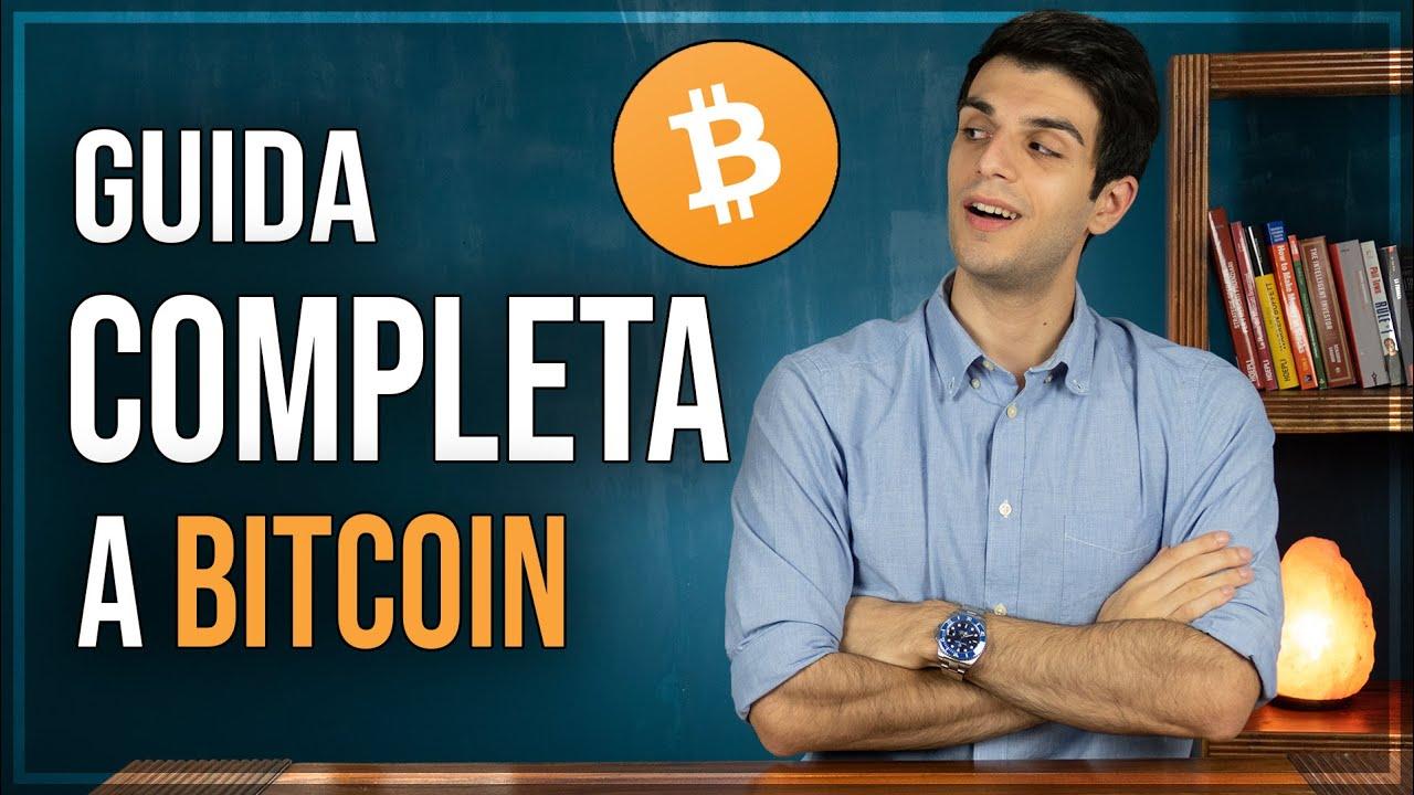 Bitcoin: TUTTO Quello che Devi Sapere in UN VIDEO