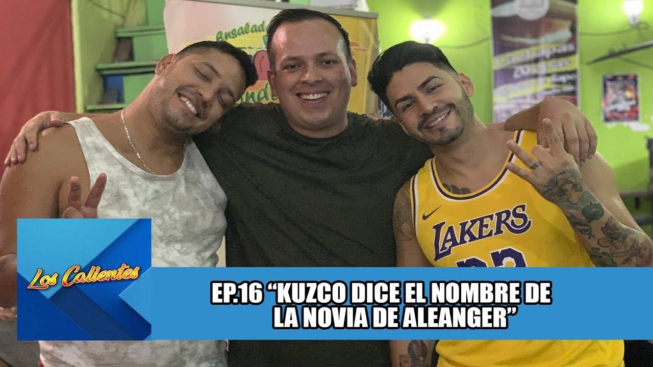 #LOSCALIENTES16   KUZCO DICE EL NOMBRE DE LA NOVIA DE ALEANGER ¡NO ES ROSI!