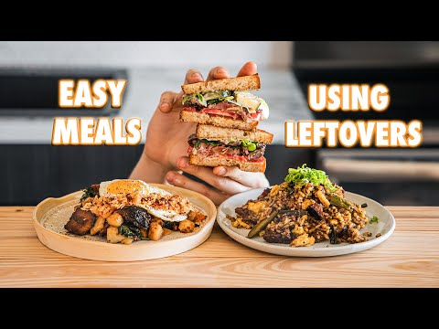 Easy And Healthy Meals Made With Leftovers