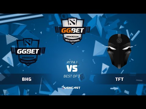 BHG vs The Final Tribe - GG.Bet Birmingham Invitational - G1