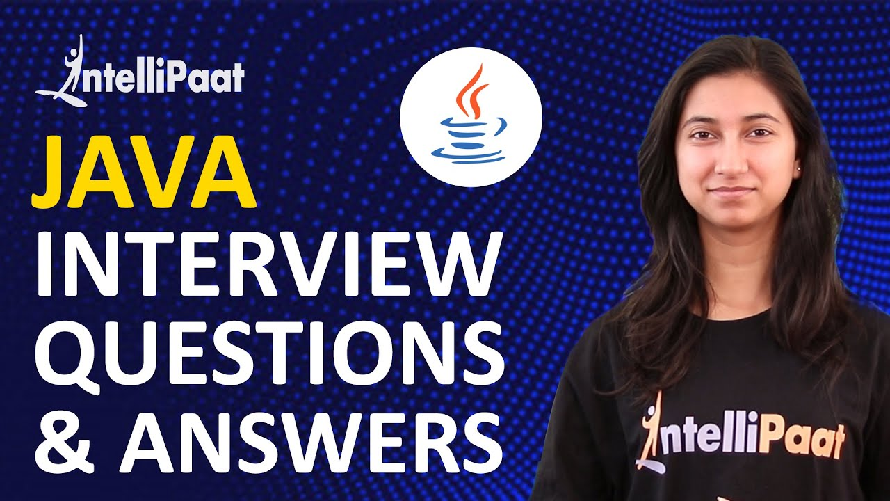 Java Interview Questions and Answers | Java Questions 2019