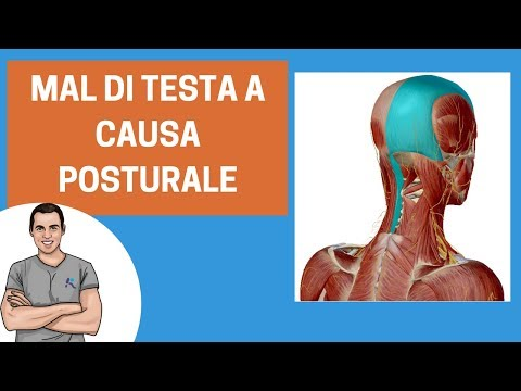 Mal di testa: quando le cause sono cervicali e posturali