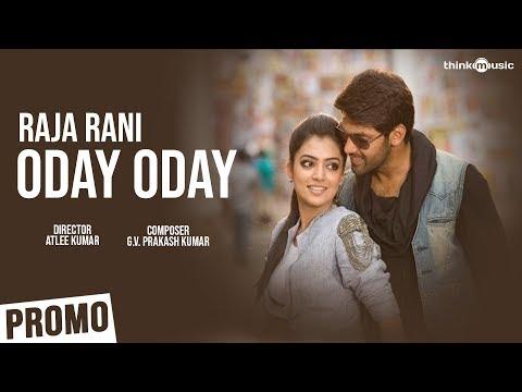 Oday Oday Song (1min Promo Clip) - Raja Rani