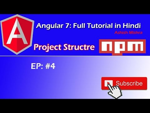 Angular 7: Part 4- Angular 7 Full Tutorial in Hindi- project structure by Ashish mishra thumbnail