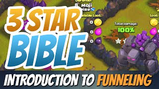 Clash of Clans MOST Important Skill: FUNNELING - 3 Star Bible Ep. #5