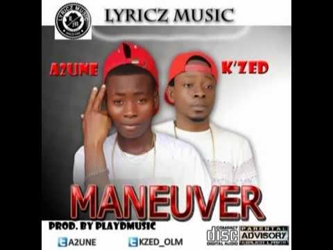 A2UNE MANEUVER FT.  K'ZED (NEW MUSIC 2015)