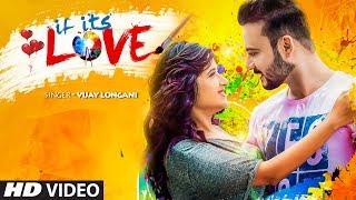 If its Love Vijay Longani Mp3 Song Download
