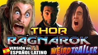 THOR RAGNAROK Weird Trailer (Version en Español Latino) | PARODIA DIVERTIDA de Aldo Jones