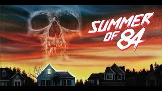 Horror Movie Review: Summer of 84