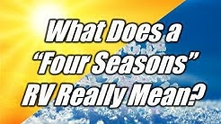 "HaylettRV.com - What does ""Four Seasons"" REALLY mean with Josh the RV nerd"
