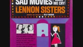 The Lennon Sisters - Sad Movies (Make Me Cry) (1961)