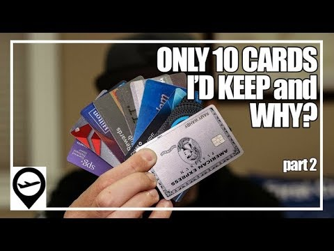 10 Best Travel Credit Cards 2018 - How I Chose ONLY 10
