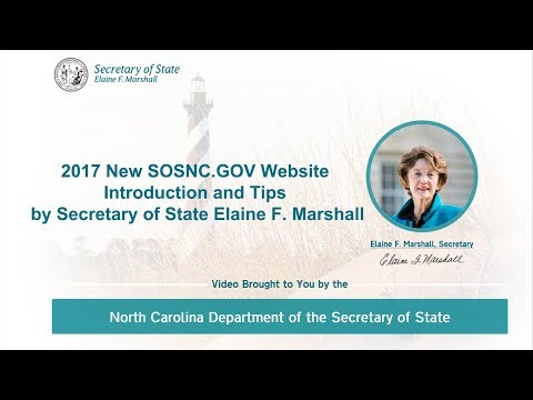 2017 New SOSNC.GOV Website Introduction and Tips by Secretary of State Elaine F. Marshall.