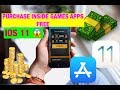 "TWEAK IOS 11 ""PURCHASE INSIDE APPS AND GAMES FREE -"