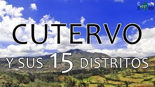 Cutervo y sus 15 distritos