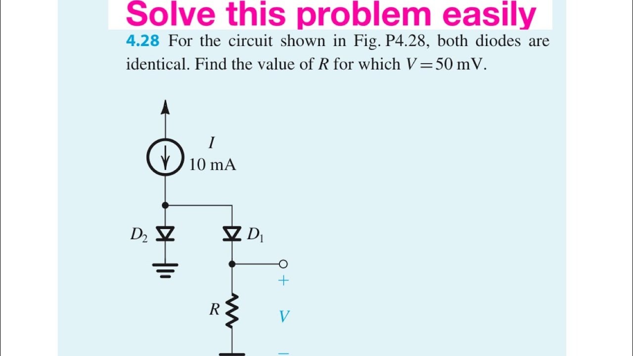 How To Solve Complex Diode Circuit Problems Microelectronic Diagram Numericals Circuits By Sedra And Smith Solutions